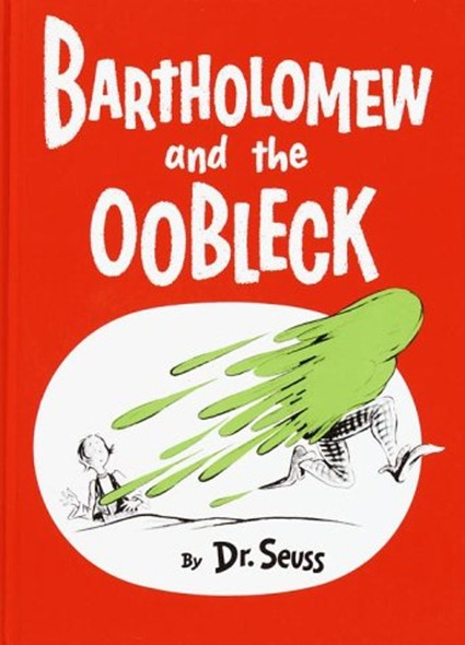bartholomew-and-the-oobleck[1]